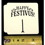 Seinfeld Festivus holiday stencil